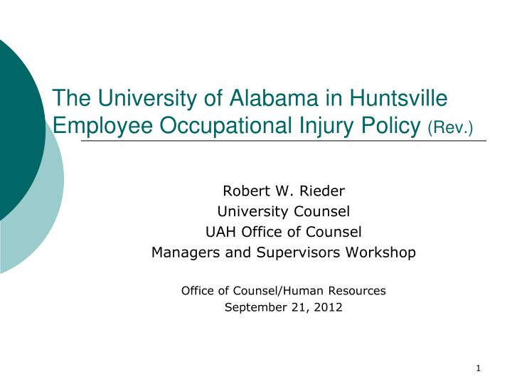 the university of alabama in huntsville employee occupational injury policy rev n.