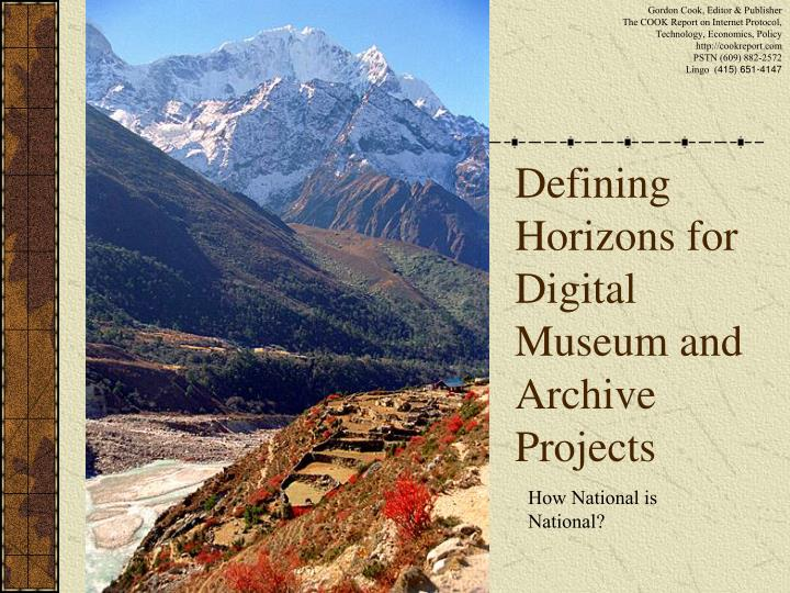 defining horizons for digital museum and archive projects n.