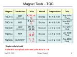 magnet tests tqc