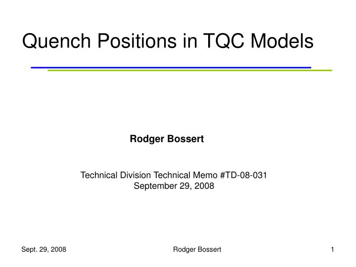 quench positions in tqc models n.