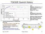 tqc02e quench history
