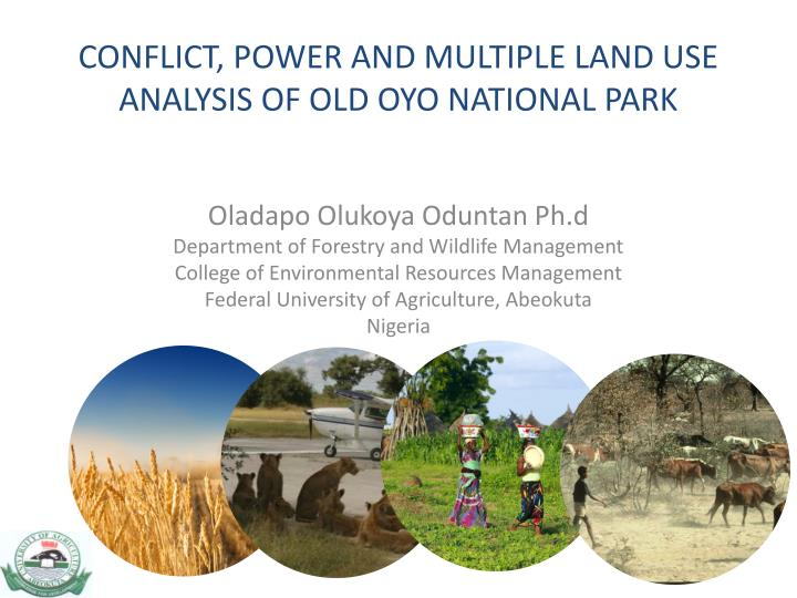 conflict power and multiple land use analysis of old oyo national park n.