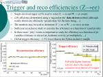 trigger and reco efficiencies z ee