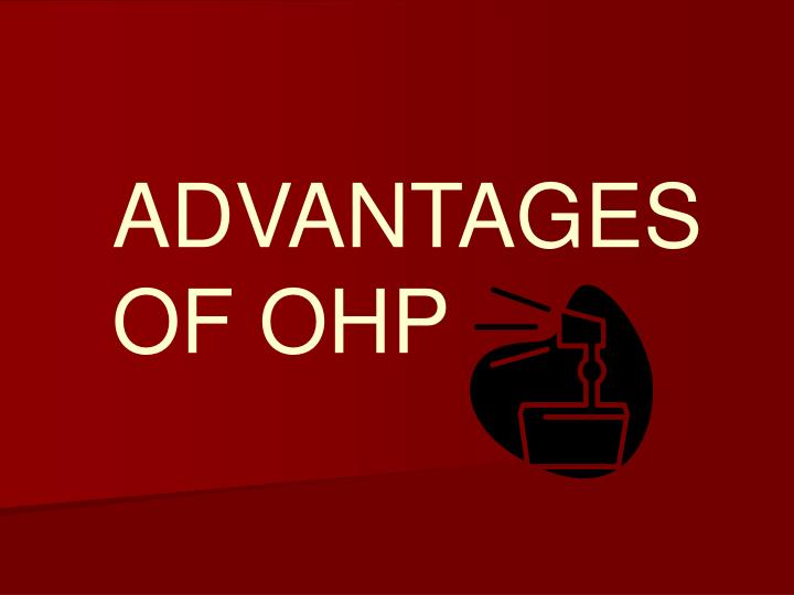 advantages of ohp n.