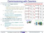 commissioning with cosmics