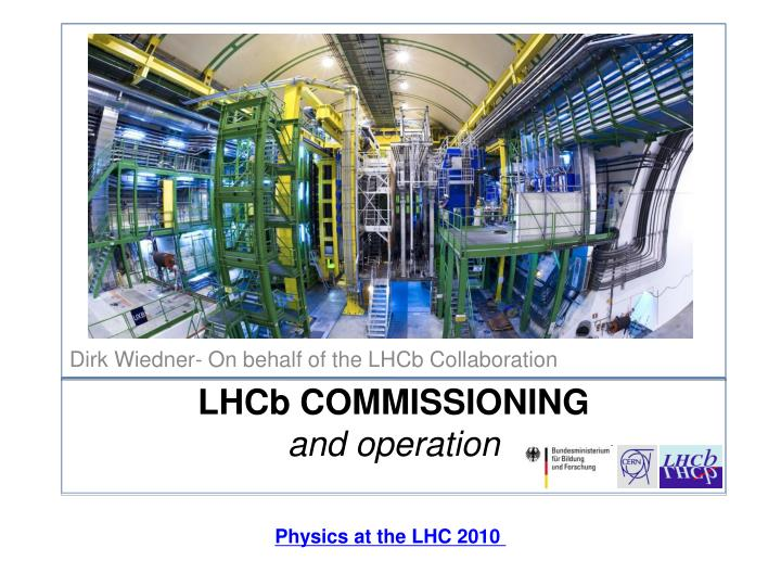 lhc b commissioning and operation n.