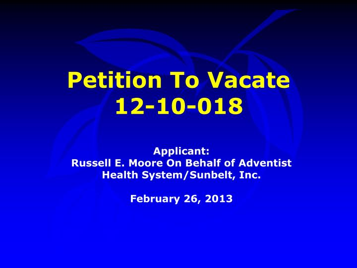 petition to vacate 12 10 018 n.