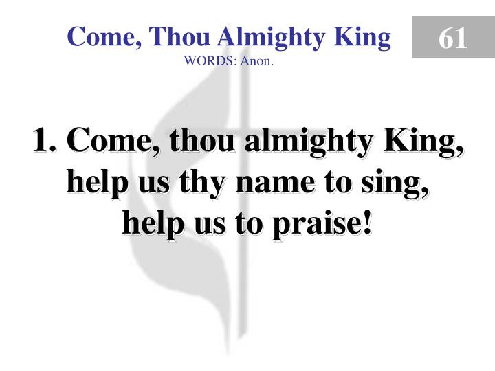 come thou almighty king verse 1 n.