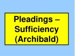 pleadings sufficiency archibald