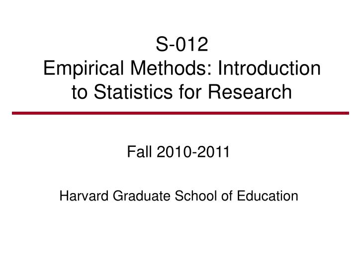 s 012 empirical methods introduction to statistics for research n.