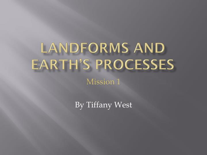 landforms and earth s processes n.