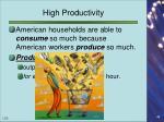 high productivity