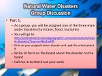 natural water disasters group discussion