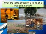what are some affects of a flood on a local community