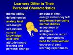 learners differ in their personal characteristics