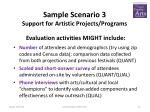 sample scenario 3 support for artistic projects programs2