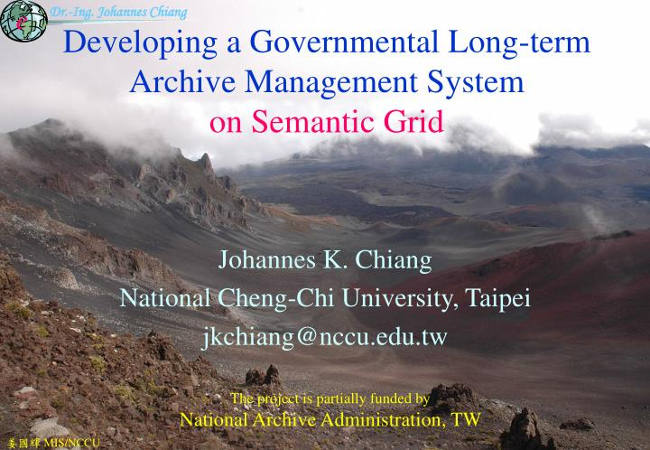 developing a governmental long term archive management system on semantic grid n.