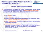 planning project for access evolution assessment on access1
