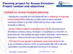 planning project for access evolution project context and objectives