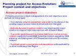 planning project for access evolution project context and objectives1