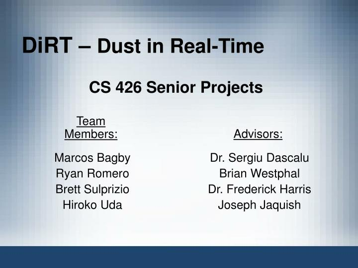 dirt dust in real time n.