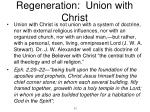 regeneration union with christ