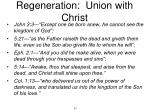 regeneration union with christ1