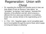 regeneration union with christ7