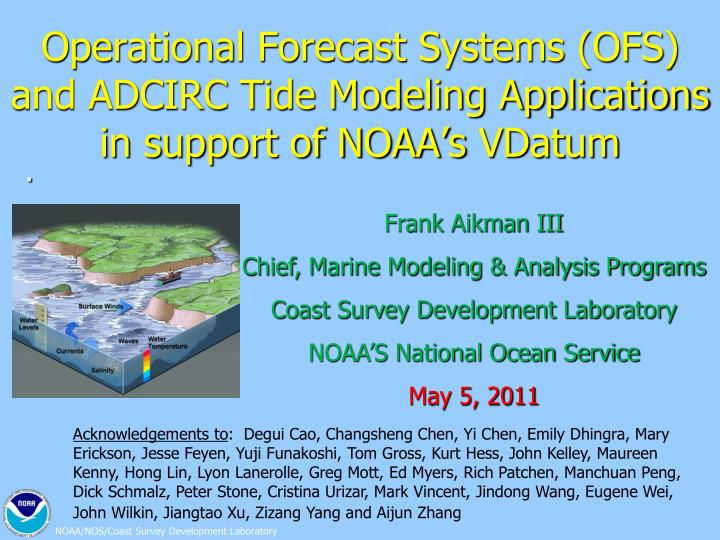 operational forecast systems ofs and adcirc tide modeling applications in support of noaa s vdatum n.