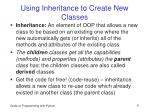 using inheritance to create new classes