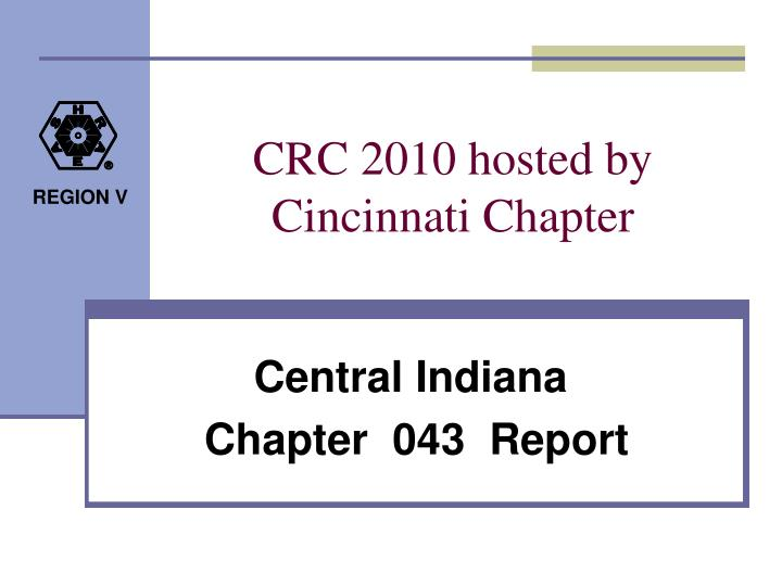 crc 2010 hosted by cincinnati chapter n.