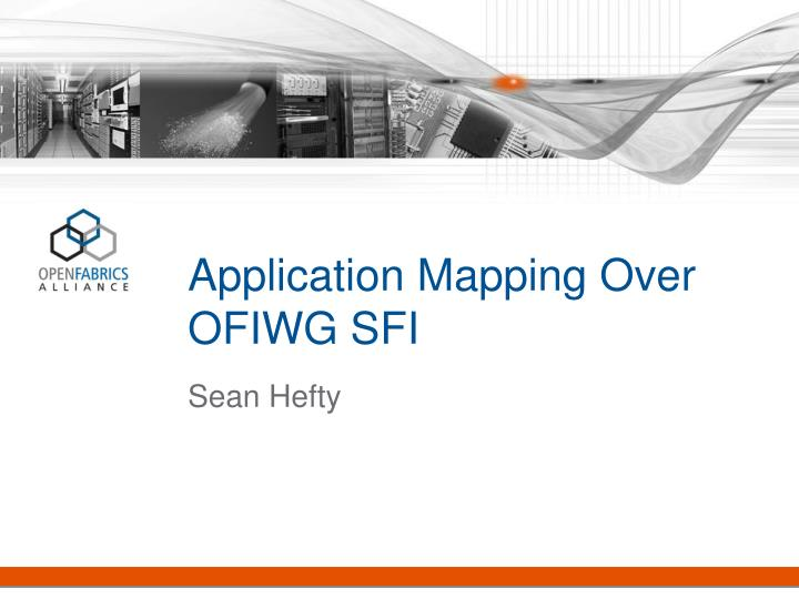 application mapping over ofiwg sfi n.