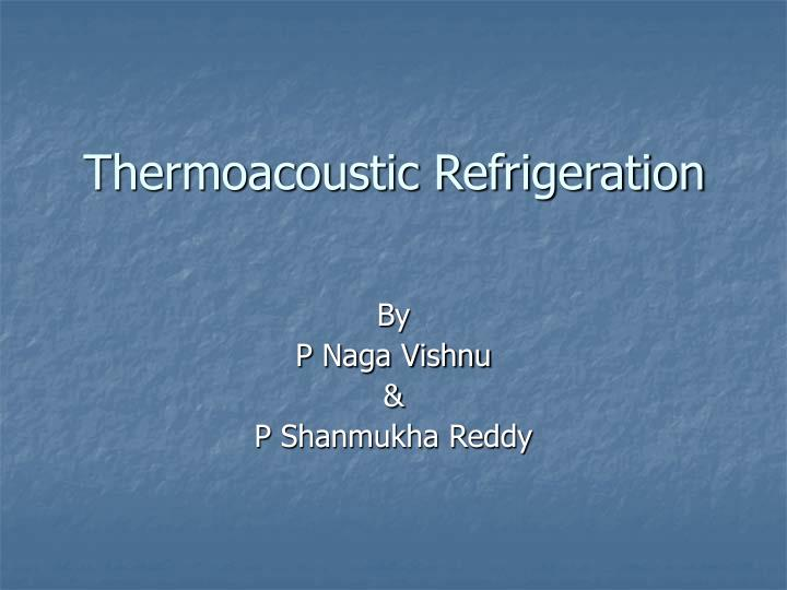 thermoacoustic refrigeration n.