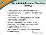 hazards not otherwise classified hnoc