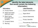 identify the label elements that would contain the following information