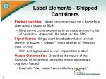 label elements shipped containers