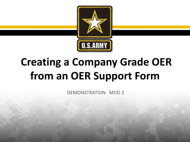 creating a company grade oer from an oer support form n.