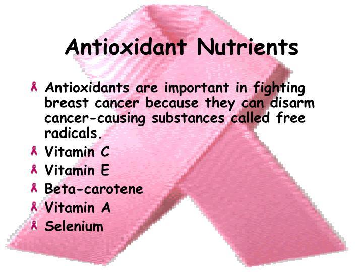 Antioxidant Nutrients