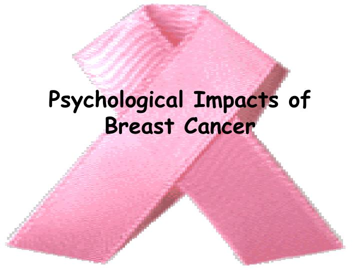 Psychological Impacts of Breast Cancer