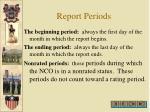 report periods1
