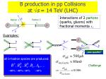 b production in pp collisions at s 14 tev lhc