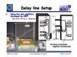 delay line setup