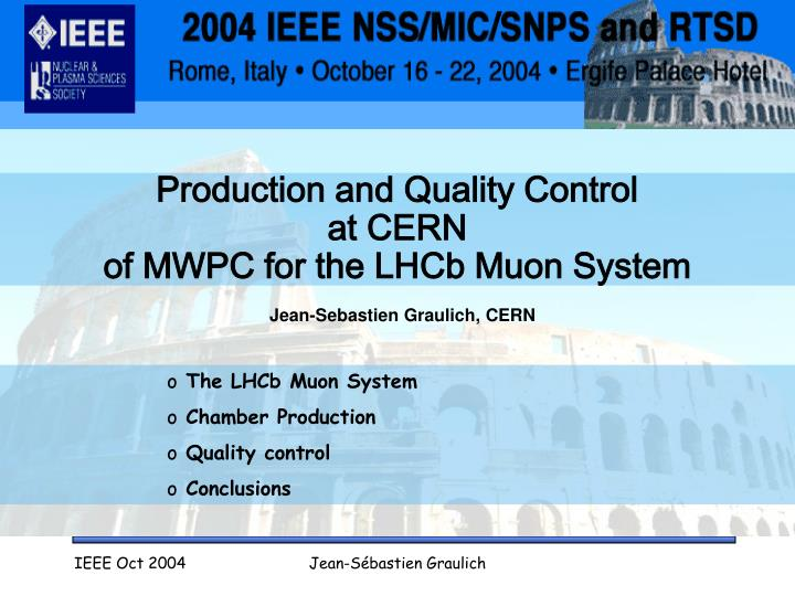 production and quality control at cern of mwpc for the lhcb muon system n.