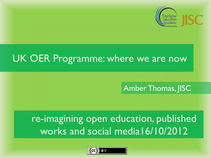 uk oer programme where we are now n.