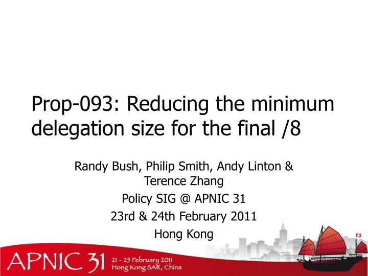 prop 093 reducing the minimum delegation size for the final 8 n.