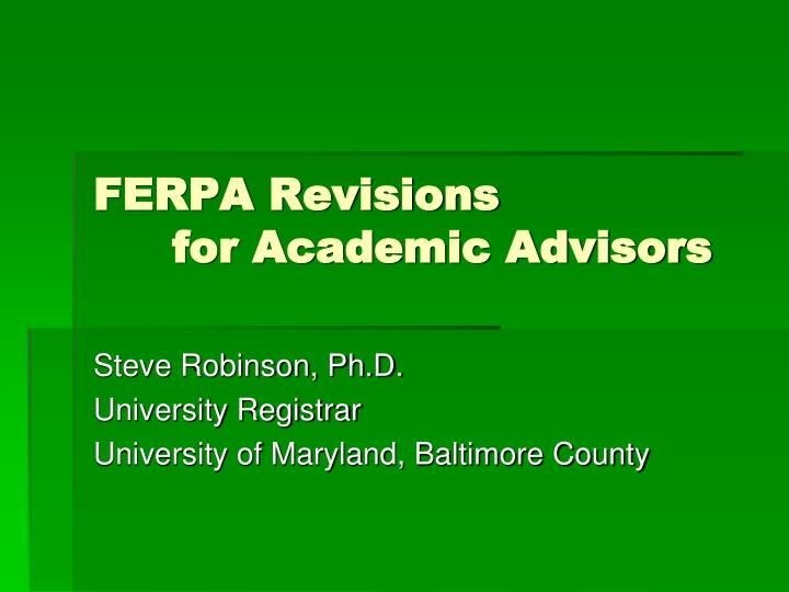 ferpa revisions for academic advisors n.