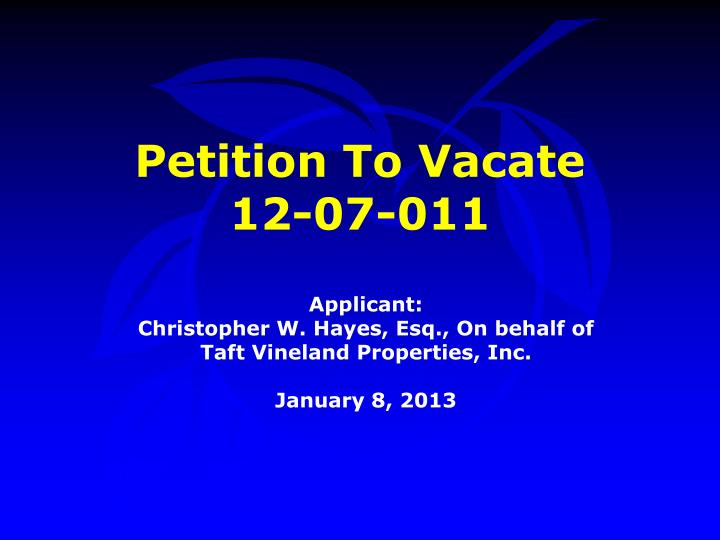 petition to vacate 12 07 011 n.