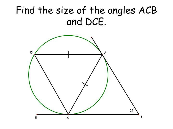 find the size of the angles acb and dce n.