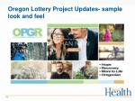 oregon lottery project updates sample look and feel1