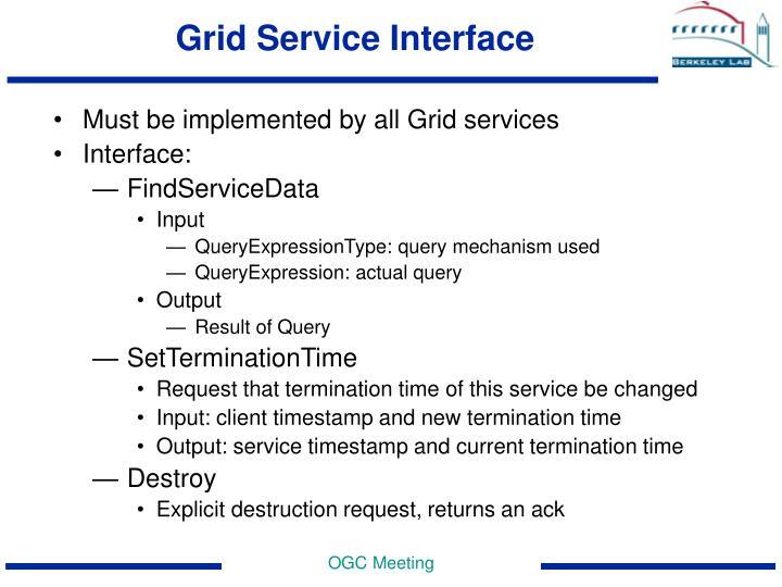 Grid Service Interface